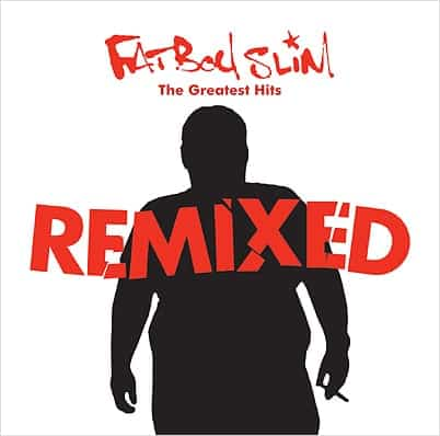 Fatboy-Slim-The-Greatest-Hits-remixed