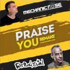 Fatboy Slim – Praise You (Mechanic Noise Remake) (2017)